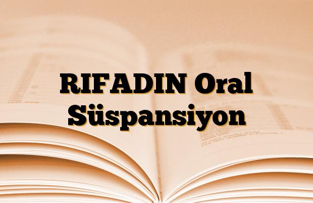 RIFADIN Oral Süspansiyon