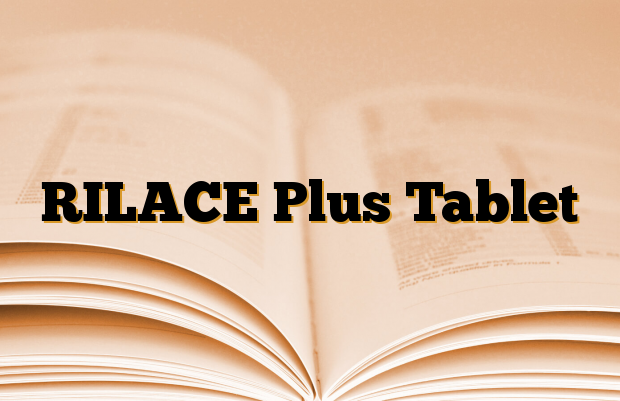 RILACE Plus Tablet