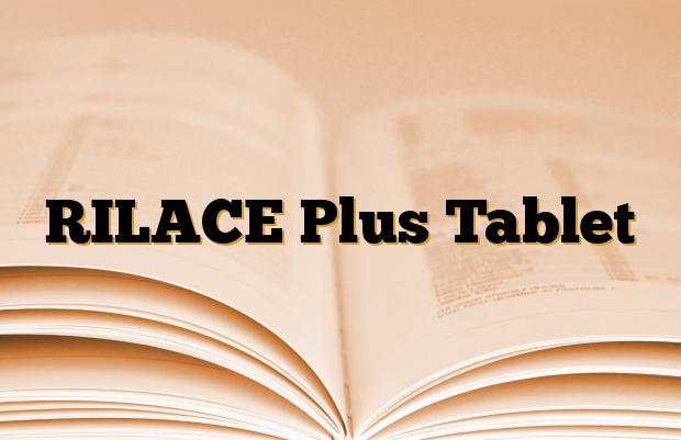 RILACE Plus Tablet