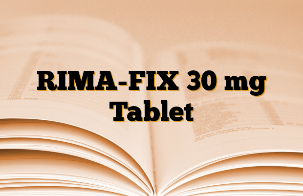 RIMA-FIX 30 mg Tablet