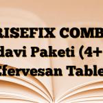 RISEFIX COMBİ Tedavi Paketi (4+24) Efervesan Tablet