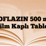 ROFLAZIN 500 mg Film Kaplı Tablet