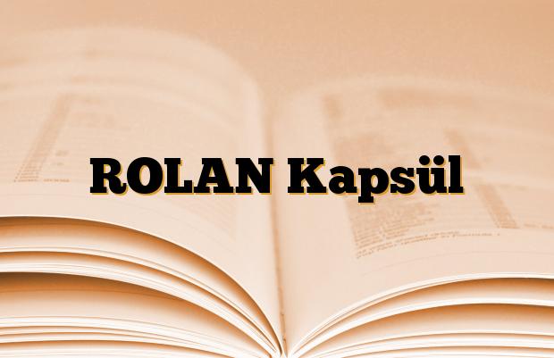 ROLAN Kapsül