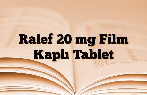 Ralef 20 mg Film Kaplı Tablet