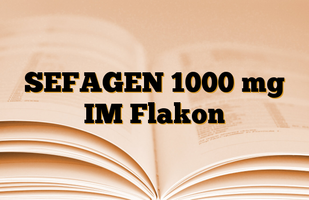 SEFAGEN 1000 mg IM Flakon