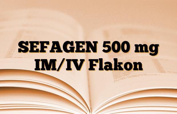 SEFAGEN 500 mg IM/IV Flakon