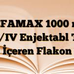SEFAMAX 1000 mg IM/IV Enjektabl Toz İçeren Flakon
