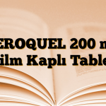 SEROQUEL 200 mg Film Kaplı Tablet