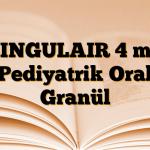 SINGULAIR 4 mg Pediyatrik Oral Granül