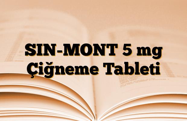 SIN-MONT 5 mg Çiğneme Tableti