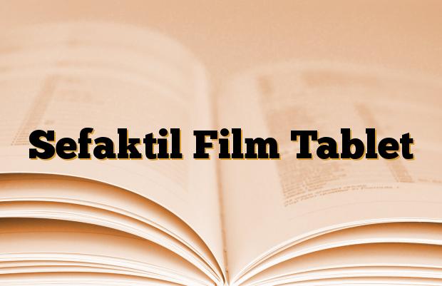 Sefaktil Film Tablet