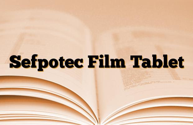 Sefpotec Film Tablet