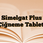 Simelgat Plus Çiğneme Tableti