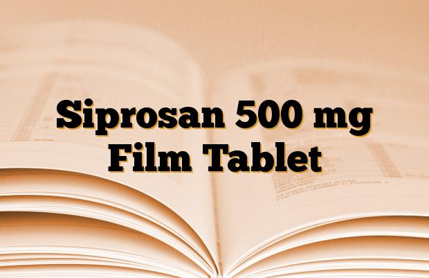 Siprosan 500 mg Film Tablet