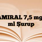 TAMIRAL 7,5 mg/5 ml Şurup