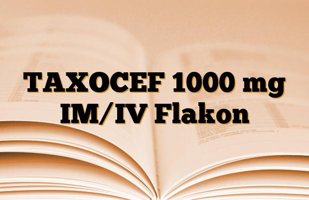 TAXOCEF 1000 mg IM/IV Flakon