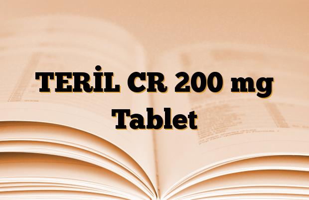 TERİL CR 200 mg Tablet