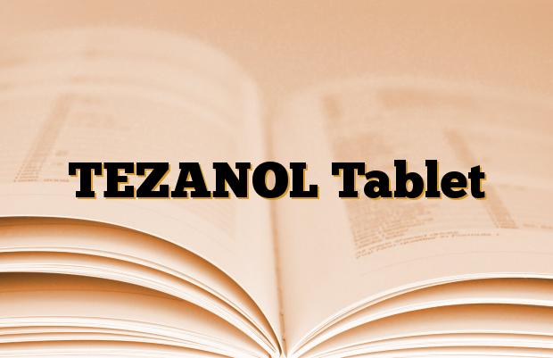 TEZANOL Tablet