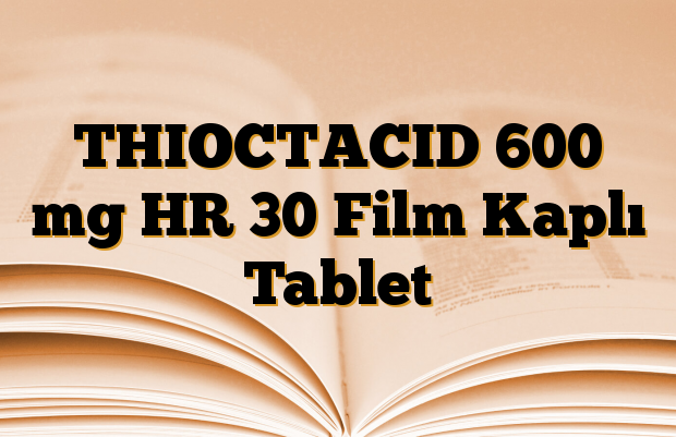 THIOCTACID 600 mg HR 30 Film Kaplı Tablet