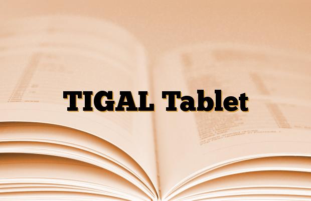 TIGAL Tablet