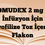 TOMUDEX 2 mg IV İnfüzyon İçin Liyofilize Toz İçeren Flakon