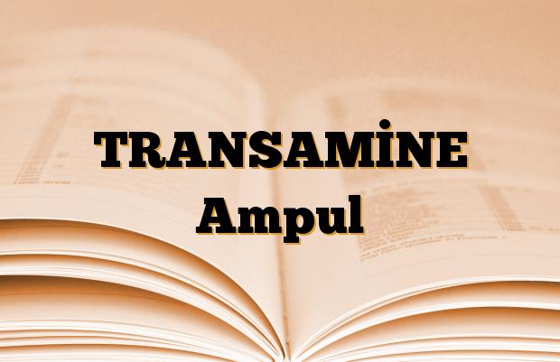 TRANSAMİNE Ampul