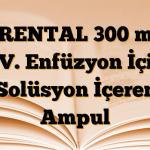 TRENTAL 300 mg I.V. Enfüzyon İçin Solüsyon İçeren Ampul