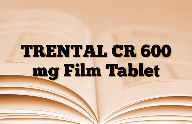 TRENTAL CR 600 mg Film Tablet