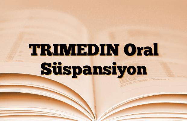 TRIMEDIN Oral Süspansiyon