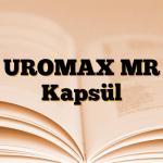 UROMAX MR Kapsül