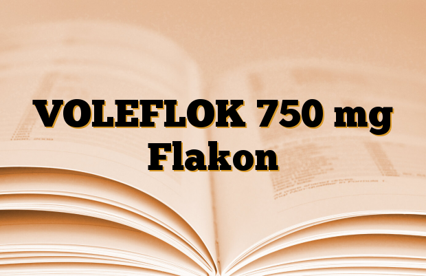 VOLEFLOK 750 mg Flakon