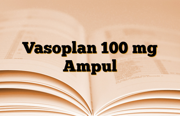 Vasoplan 100 mg Ampul