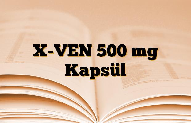 X-VEN 500 mg Kapsül