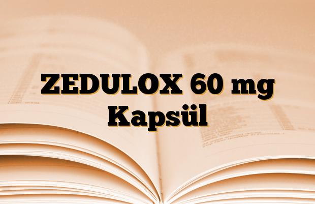 ZEDULOX 60 mg Kapsül