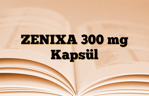 ZENIXA 300 mg Kapsül