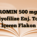 ZIROMIN 500 mg IV Liyofilize Enj. Toz İçeren Flakon