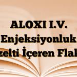 ALOXI I.V. Enjeksiyonluk Çözelti İçeren Flakon