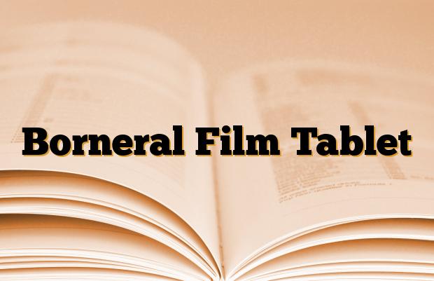 Borneral Film Tablet