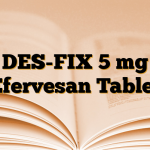 DES-FIX 5 mg Efervesan Tablet