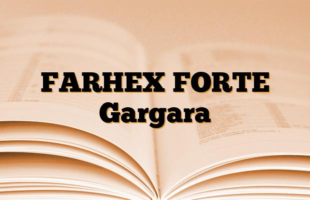 FARHEX FORTE Gargara