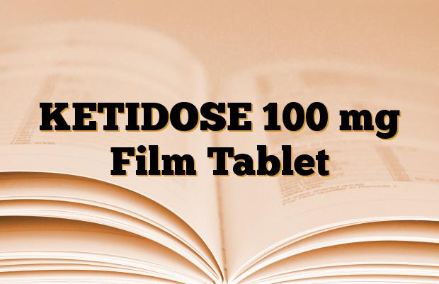 KETIDOSE 100 mg Film Tablet