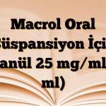 Macrol Oral Süspansiyon İçin Granül 25 mg/ml (5 ml)
