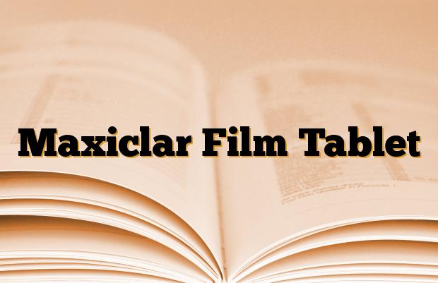 Maxiclar Film Tablet