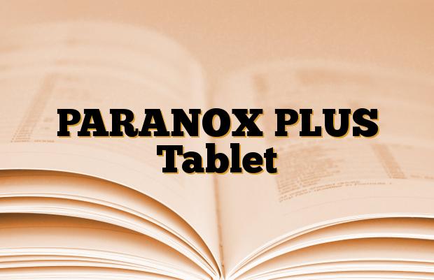 PARANOX PLUS Tablet