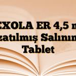 PEXOLA ER 4,5 mg Uzatılmış Salınımlı Tablet