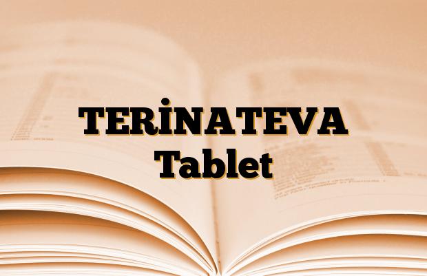 TERİNATEVA Tablet