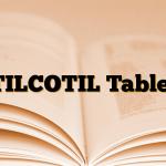 TILCOTIL Tablet