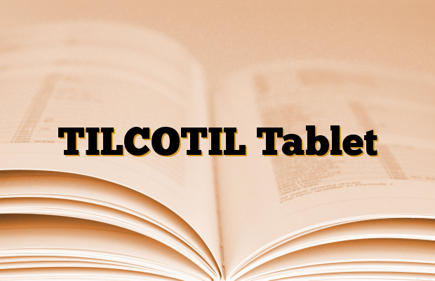 TILCOTIL Tablet