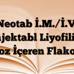 Neotab İ.M./İ.V. Enjektabl Liyofilize Toz İçeren Flakon