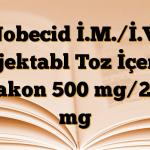Nobecid İ.M./İ.V. Enjektabl Toz İçeren Flakon 500 mg/250 mg